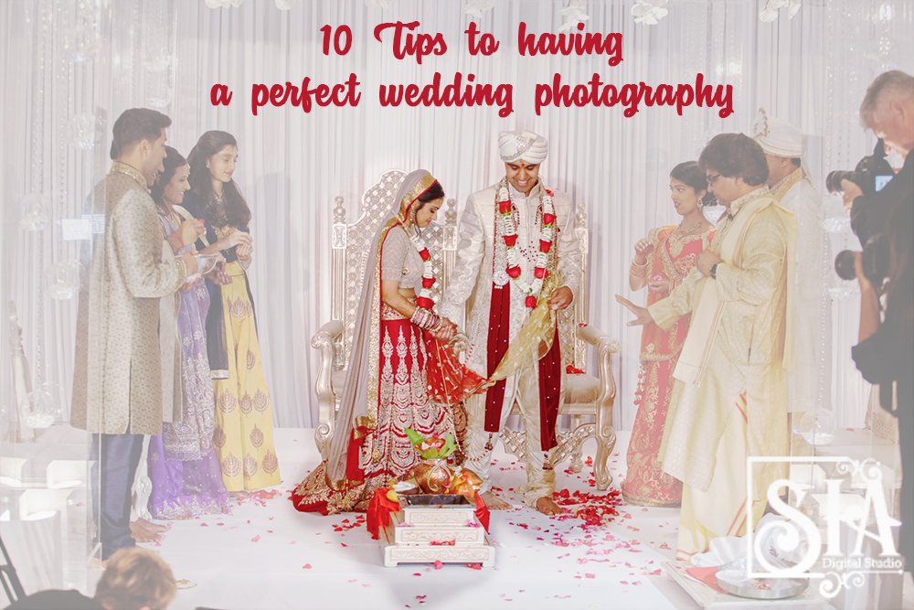 10 Tips to having a perfect wedding photography!!