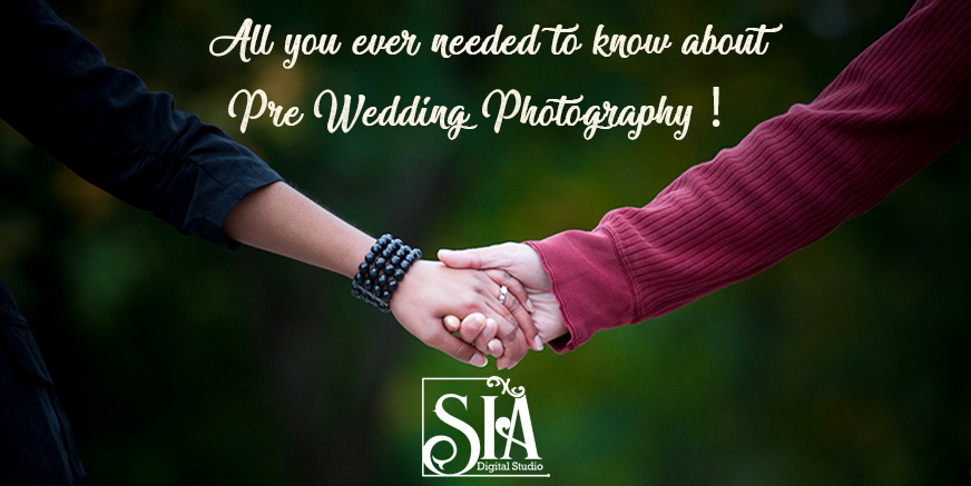 All you ever needed to know about Pre Wedding Photography!